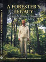 A Forester's Legacy:The Life of Joseph E. Ibberson